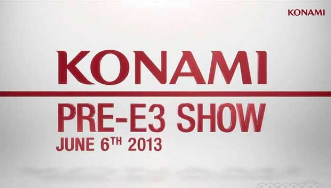 From left field, it's everything Konami wants to show off next week!